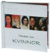 bokomslag Tankar om kvinnor (Silver)