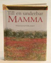 bokomslag Till en underbar mamma (Diamanter)
