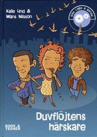 bokomslag Duvflöjtens härskare