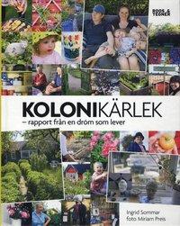 bokomslag Kolonikärlek : rapport från en dröm som lever