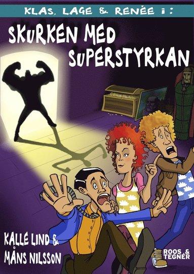 bokomslag Skurken med superstyrkan
