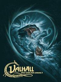 bokomslag Valhall : den samlade sagan 3