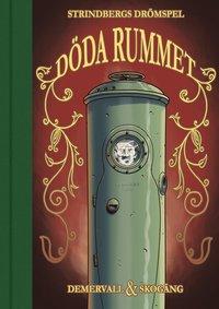 bokomslag Döda rummet : Strindbergs sista drömspel