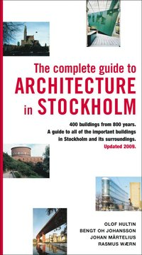 bokomslag The complete guide to architecture in Stockholm