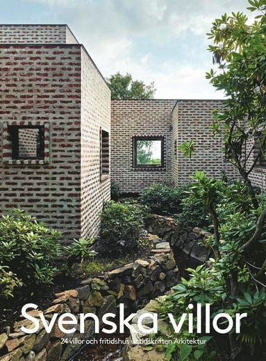 bokomslag Svenska villor : 24 villor och fritidshus ur tidskriften Arkitektur