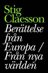 bokomslag Berättelser från Europa / Från nya världen