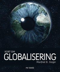 bokomslag Kort om globalisering