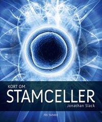 bokomslag Kort om stamceller
