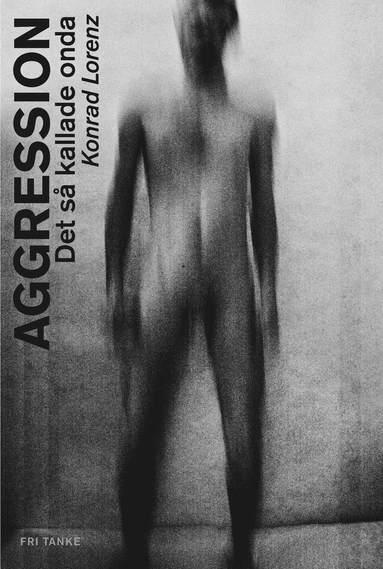 bokomslag Aggression : det så kallade onda