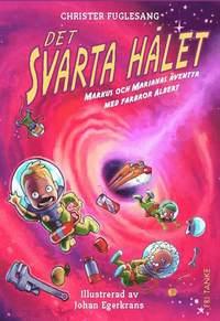 bokomslag Det svarta hålet : Markus och Marianas äventyr med farbror Albert