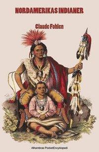 bokomslag Nordamerikas indianer