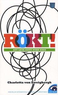 bokomslag Rökt! : att leva gott utan cigg