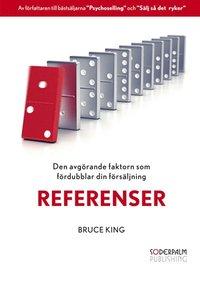 bokomslag Referenser - Den avgörande faktorn som fördubblar din försäljning