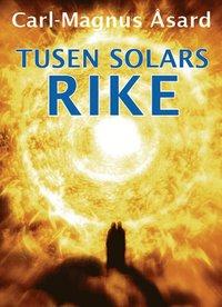 bokomslag Tusen solars rike