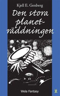 bokomslag Den stora planeträddningen