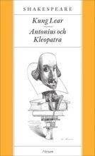bokomslag Kung Lear / Antonius och Kleopatra