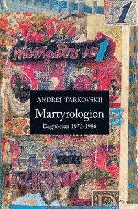 bokomslag Martyrologion : dagböcker 1970-1986