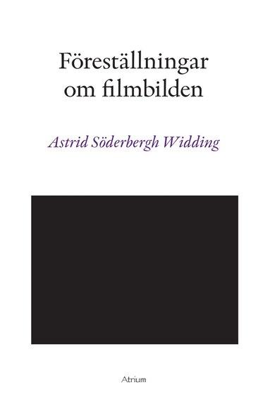 bokomslag Föreställningar om filmbilden