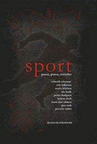 bokomslag Sport : poesi, prosa, noveller
