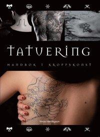 bokomslag Tatuering : handbok i kroppskonst