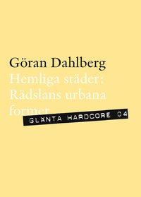 bokomslag Hemliga städer : rädslans urbana former