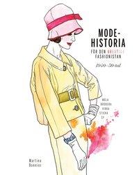 bokomslag Modehistoria för den kreativa modefashionistan 1940 - 1950-tal