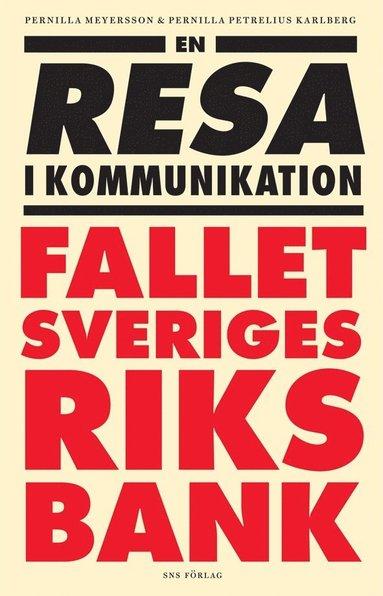 bokomslag En resa i kommunikation : fallet Sveriges riksbank