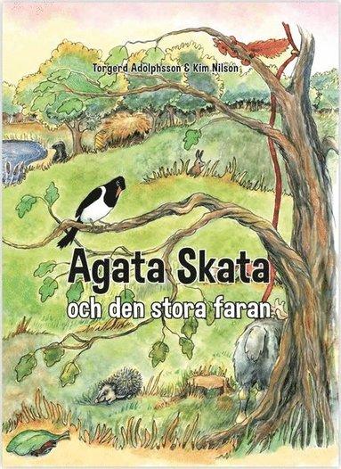 bokomslag Agata Skata och den stora faran