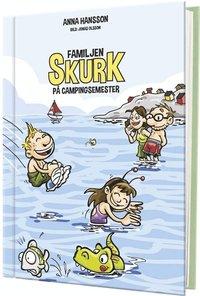 bokomslag Familjen Skurk på campingsemester