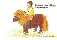 bokomslag Boken om Lillan : en mycket liten häst
