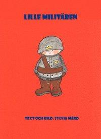 bokomslag Lille Militären