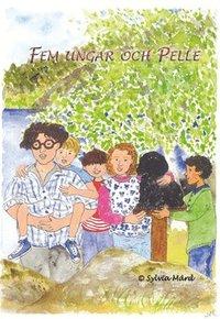 bokomslag Fem ungar och Pelle