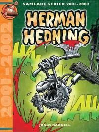 bokomslag Herman Hedning. Samlade serier 2001-2002