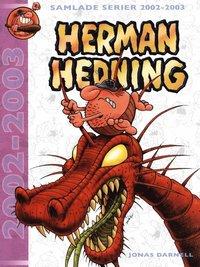 bokomslag Herman Hedning : samlade serier 2002-2003
