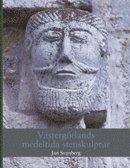 bokomslag Västergötlands medeltida stenskulptur
