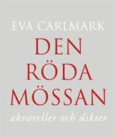 bokomslag Den röda mössan : akvareller och dikter