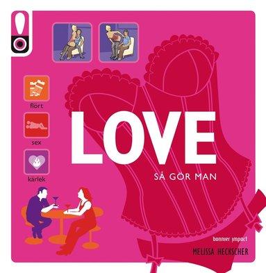 bokomslag Visa mig hur : Love