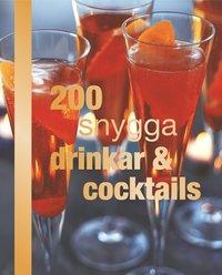 bokomslag 200 snygga drinkar & cocktails
