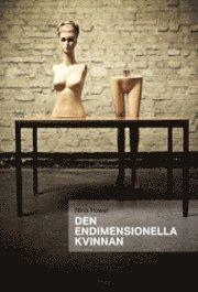 bokomslag Den endimensionella kvinnan