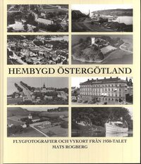 bokomslag Hembygd Östergötland : flygfotografier och vykort från 1930-talet