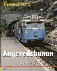 bokomslag Trafikminnen 2, Angeredsbanans historia