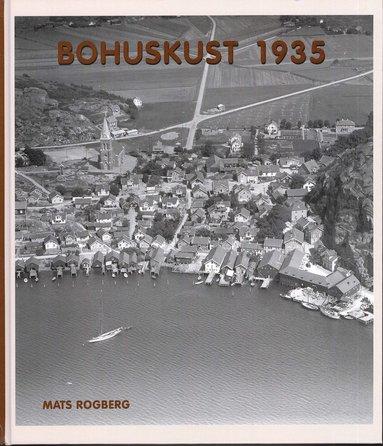 bokomslag Bohuskust 1935 : flygfotografier och vykort