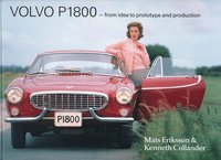 bokomslag Volvo P1800 : from idea to prototype and production