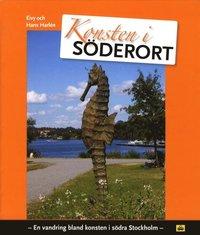 bokomslag Konsten i Söderort : en vandring bland konsten i södra Stockholm