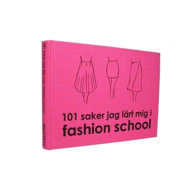 bokomslag 101 saker jag lärt mig i fashion school