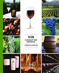 bokomslag Vin : kunskap ger mersmak