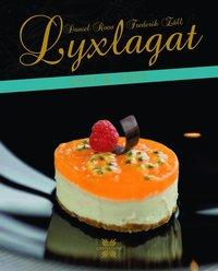 bokomslag Lyxlagat sött & gott