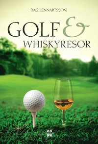 bokomslag Golf- och whiskyresor