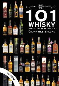 bokomslag 101 whisky du måste dricka innan du dör 2011/2012