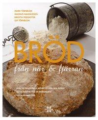 bokomslag Bröd : från när & fjärran